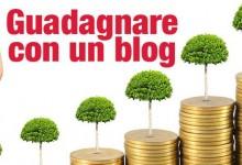 Come guadagnare con un blog (Parte 1)